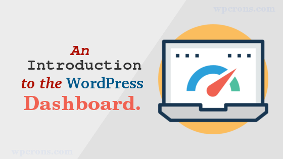 Wordpress Dasboard explained with images
