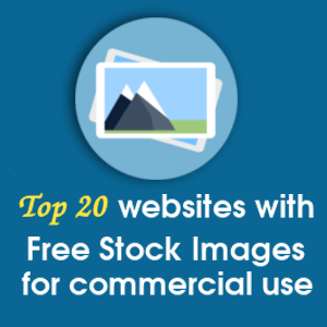 Top 20 websites with Free Stock Images for commercial use